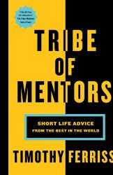 Tribe of Mentors by Timothy Ferriss BOOK COVER IMAGE